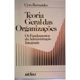Teoria Geral Das Organizações - Bernardes, Cyro (8522403589)