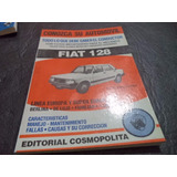 Manual Cosmopolita Fiat 128 Super Europa Iava Familiar