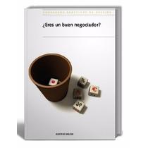 Libro: ¿eres Un Buen Negociador? - Xunta De Galicia - Pdf