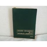 Libro Anuario Estadistico De La Republica Argentina 1978