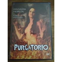 Purgatorio ( Ana Claudia Talancon Y Pedro Armendariz No)