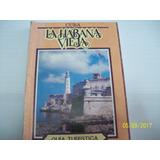 Cuba. La Habana Vieja. Guía Turística,1991