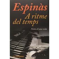 A Ritme Del Temps (tocs); Josep M. Espinàs Envío Gratis