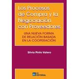 Los Procesos De Compra Y La Negociacion Con Proveedores Sil