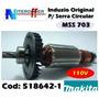 Induzido Original P/serra Circular Mss 703 110v Makita