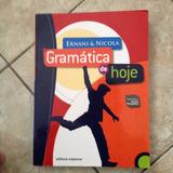 Livro Gramática De Hoje - Vol. Único - Ernani & Nicola