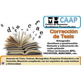Corrección De Estilo Para Tesis De Licenciatura Y Maestría