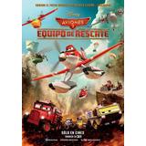 Poster Original Cine Disney / Aviones 2 / Equipo De Rescate