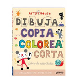 Libro Arty Mouse - Dibuja, Copia, Colorea Y Corta Giro Didác