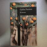 Carlos Fuentes - El Naranjo - Editorial Alfaguara