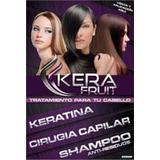 Kera Fruit. Kit Tratamiento Capilar 100% Original Brasilero.