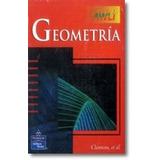 Matemáticas Geometria Autor: Clements Editorial: Pearson Te