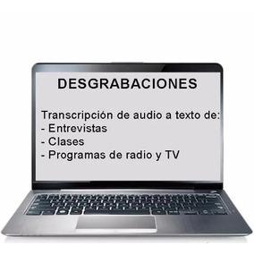 Transcripciones - Desgrabaciones De Audio/video