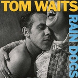 Sacd : Tom Waits - Rain Dogs (japanese Mini-lp Sleeve, S...