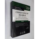 Constituição Federal Anotada Pelas Bancas Examinadoras: Esaf