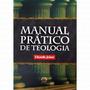Manual Prático De Teologia Livro - Eduardo Joiner Frete Grát