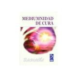 Mediumnidad De Cura - Ramatis - 3945