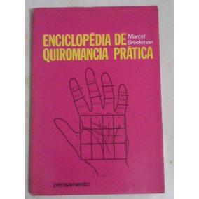 Livro Enciclopédia De Quiromancia Prática Marcel Broekman