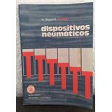 Dispositivos Neumáticos W. Deppert, K. Stoll, Boixareu Edit.
