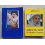 Lote 2 Libros Meditacion El Arte Del Extasis Y Otro - Osho