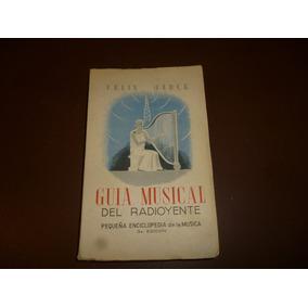 Guia Musical Del Radioyente,pequeña Enciclopedia De Musica
