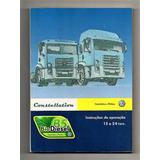 Manual Caminhao Vw Constellation 13 A 24t 2009 Em Branco