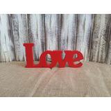 Love Palavra Madeira Mdf Enfeite Decoração 11x26cm