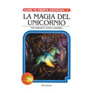 Elige Tu Propia Aventura - La Magia Del Unicornio - Artemisa