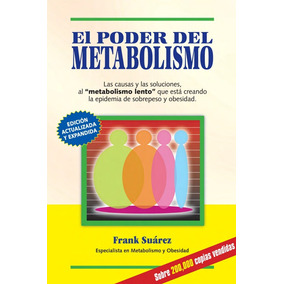 El Poder Del Metabolismo - Lucha Contra Obesidad Ebook Pdf