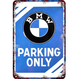 Carteles Antiguos 60x40cm Parking Only Moto Auto Bmw Pa-20