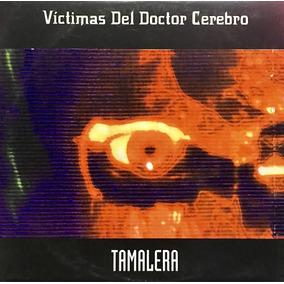 Cd Victimas Del Doctor Cerebro Tamalera Promo Usado