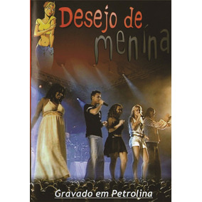 Dvd Desejo De Menina Ao Vivo Em Petrolina Original