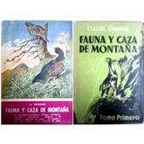 Fauna Caza Montaña Chavanne 2ts Caceria Mayor Y Menor Puma