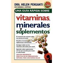 Libro Una Guia Rapida De Vitaminas, Minerales Y Suplementos