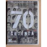 Dvd 70 Setenta - De Emilia Silveira - Original Lacrado!!
