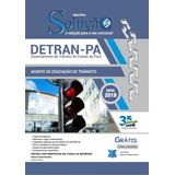 Apostila Detran Pa 2019 - Agente Educação Trânsito