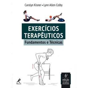 Exercicios Terapêuticos - Fundamentos E Técnicas