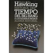 Historia Del  Tiempo - Stephen Hawking - Alianza