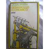 Desarrollo Economico. John Kenneth Galbraith