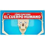 Como Funciona El Cuerpo Humano - Nacion 5-14-15-16-18-19-20
