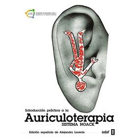 Libro Introducción Práctica A La Auriculoterapia / Introduct