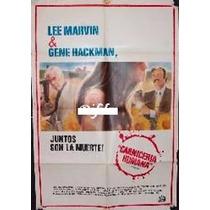 Afiche Original Carnicería Humana Lee Marvin Gene Hackman