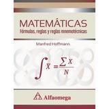 Libro Matemáticas - Fórmulas Reglas Y Reglas Mnemotécnicas