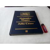 Biografía Alejandro Magno Julio César Colosos De La Historia