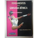 Fundamentos De Gimnasia Rítmica. Susana Mendizábal Albizu.