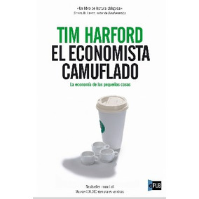 Harford Tim - El Economista Camuflado - Libro