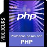 Aprende Los Primeros Pasos Con Php - Videocurso Exclusivo