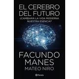 El Cerebro Del Futuro + Envio Gratis Caba
