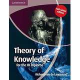 Theory Of Knowledge For The Ib Diploma Full