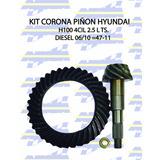 Kit Corona Piñon Hyundai H100 4cil 2.5 L Ts. Diesel 06/10